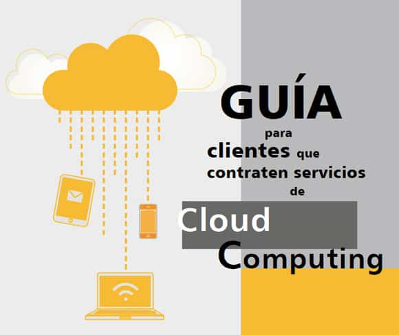 Guía para clientes que contraten cloud computing
